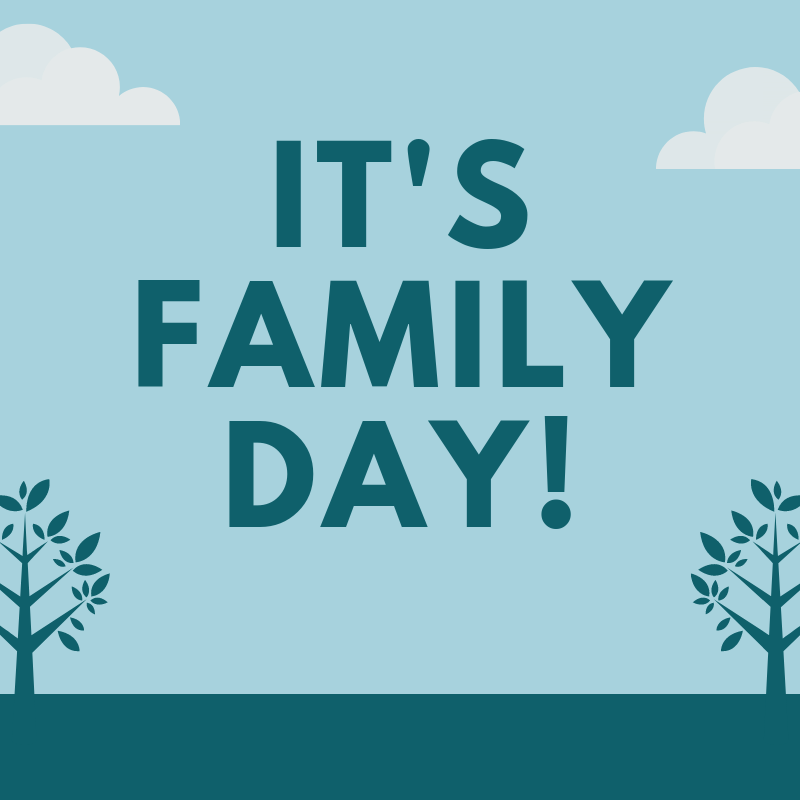 OFFICE CLOSED - Family Day