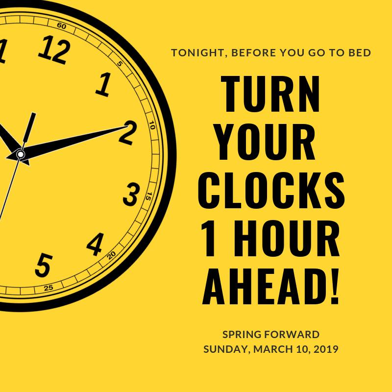Turn Your Clocks Ahead!